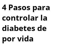 un plan de cuidado para la diabetes
